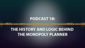 Podcast 18: The History and Logic behind the Monopoly Planner