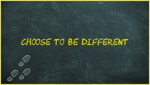Module 3: Choose To Be Different