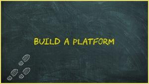 Module 4: Build A Platform