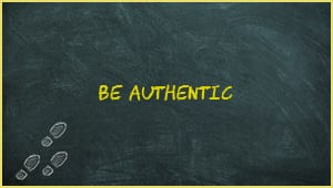 Module 5: Be Authentic