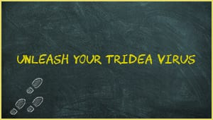 Module 9: Unleash Your Tridea Virus